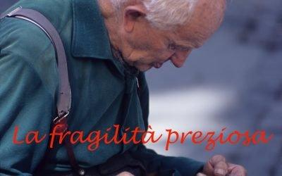 La fragilità preziosa
