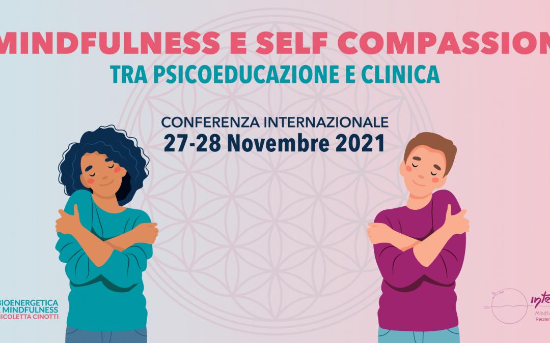 """Un regalo in vista del Convegno online """"Mindfulness e self-compassion tra psico-educazione e clinica"""""""